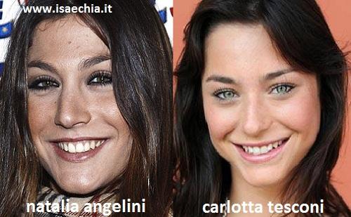 Somiglianza tra Natalia Angelini e Carlotta Tesconi