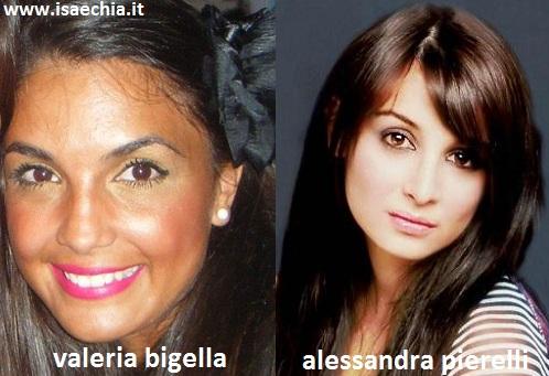 Somiglianza tra Valeria Bigella ed Alessandra Pierelli