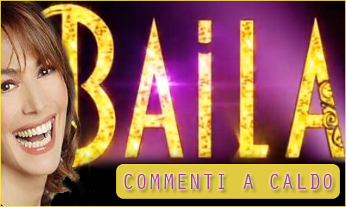 'Baila': commenti a caldo