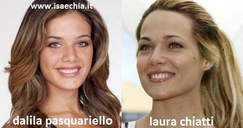 Somiglianza tra Dalila Pasquariello e Laura Chiatti