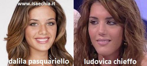 Somiglianza tra Ludovica Chieffo e Dalila Pasquariello