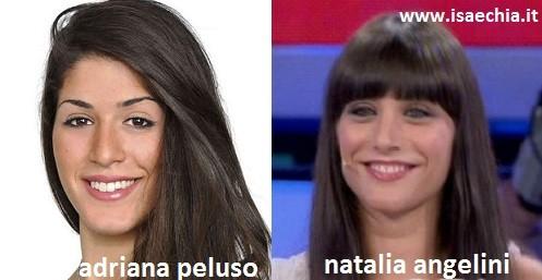 Somiglianza tra Adriana Peluso e Natalia Angelini
