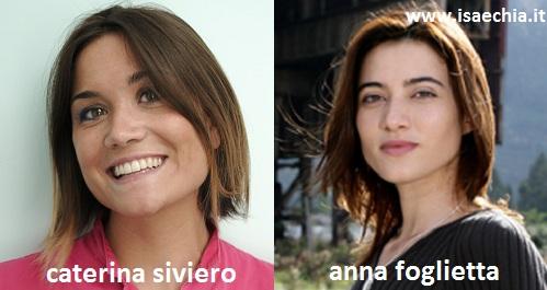 Somiglianza tra Caterina Siviero e Anna Foglietta