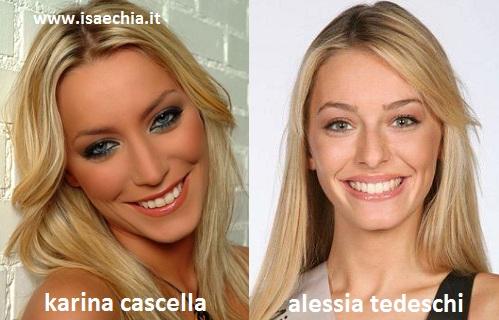 Somiglianza tra Karina Cascella ed Alessia Tedeschi