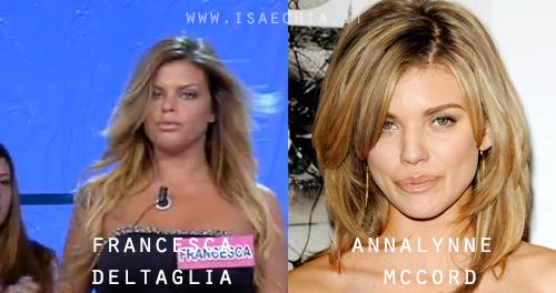 Somiglianza tra Francesca Del Taglia e AnnaLynne McCord