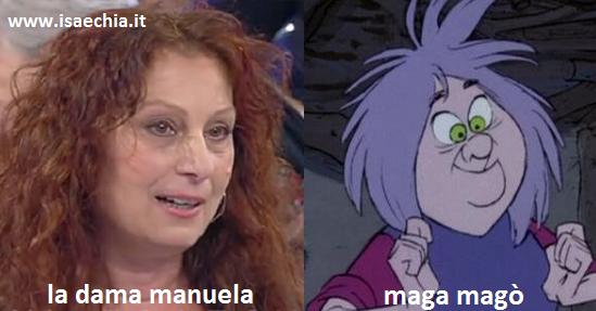 Somiglianza tra la dama Manuela e Maga Magò