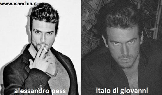 Somiglianza tra Alessandro Pess e Italo Di Giovanni