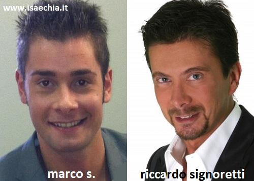 Somiglianza tra Marco S. e Riccardo Signoretti