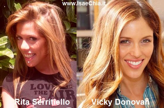 Somiglianza tra Rita Serritiello e Vicky Donovan