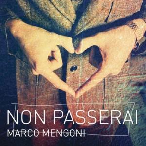 Marco Mengoni 'Non Passerai'