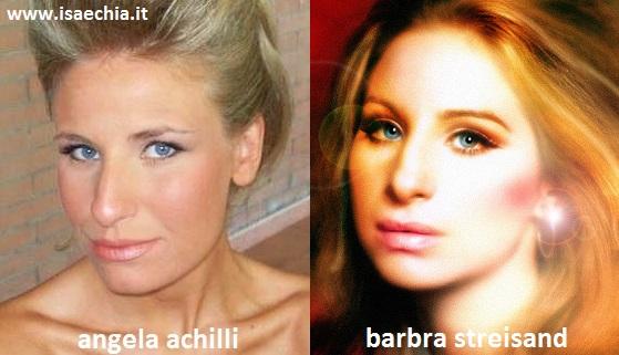 Somiglianza tra Angela Achilli e Barbra Streisand