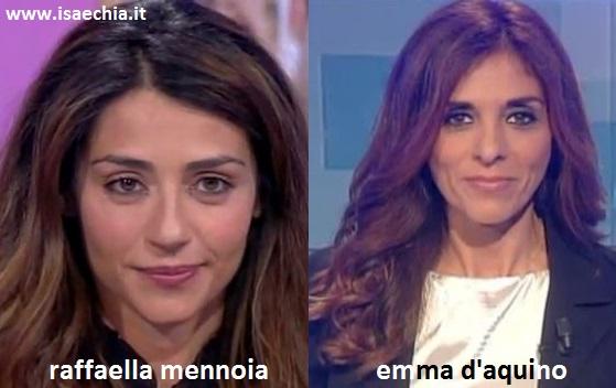 Somiglianza tra Raffaella Mennoia e Emma D'Aquino