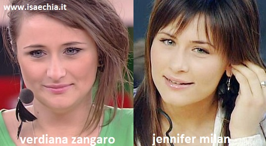 Somiglianza tra Verdiana Zangaro e Jennifer Milan