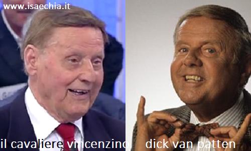 Somiglianza tra il cavaliere Vincenzino e Dick Van Patten