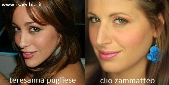 Somiglianza tra Teresanna Pugliese e Clio Zammatteo
