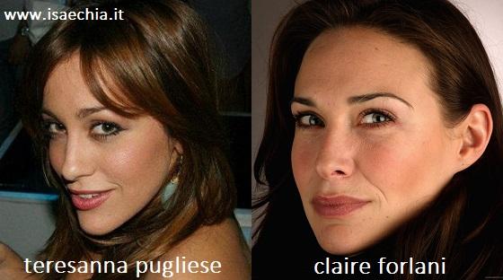 Somiglianza tra Teresanna Pugliese e Claire Forlani
