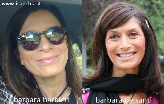 Somiglianza tra Barbara Barbieri e Barbara De Santi