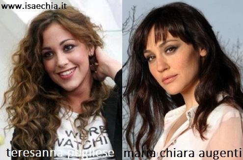 Somiglianza tra Teresanna Pugliese e Maria Chiara Augenti
