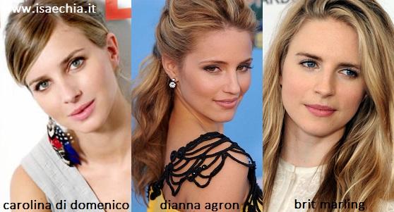 Somiglianza tra Carolina Di Domenico, Dianna Agron e Brit Marling