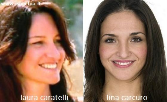 Somiglianza tra Laura Caratelli e Lina Carcuro