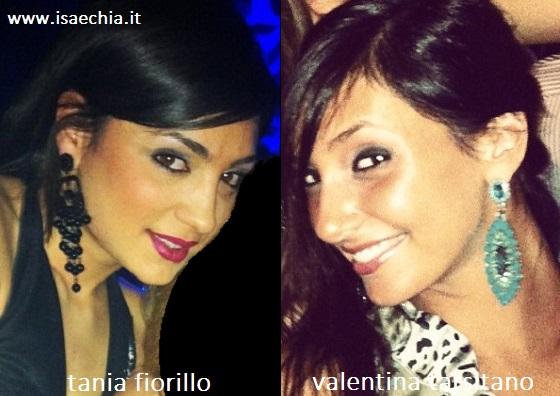Somiglianza tra Tania Fiorillo e Valentina Tarsitano