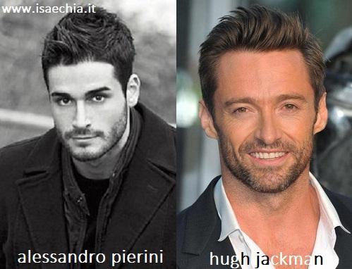 Somiglianza tra Alessandro Pierini e Hugh Jackman
