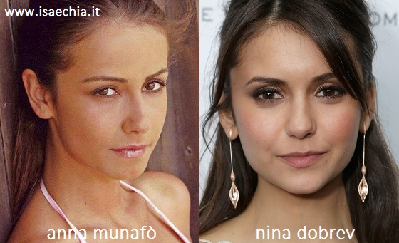 Somiglianza tra Anna Munafò e Nina Dobrev
