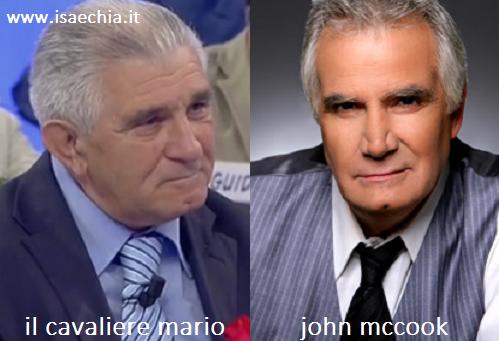 Somiglianza tra il cavaliere Mario e John McCook