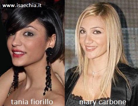 Somiglianza tra Tania Fiorillo e Mary Carbone