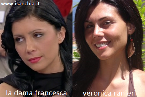 Somiglianza tra la dama Francesca e Veronica Ranieri
