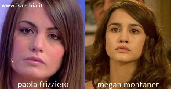 Somiglianza tra Paola Frizziero e Megan Montaner