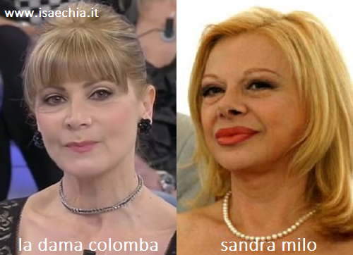 Somiglianza tra la dama Colomba e Sandra Milo
