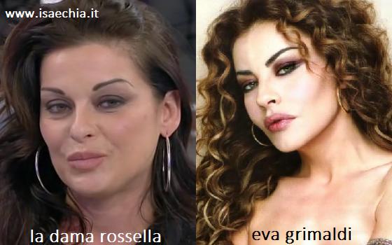 Somiglianza tra la dama Rossella ed Eva Grimaldi