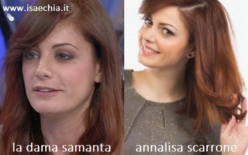 Somiglianza tra la dama Samanta e Annalisa Scarrone