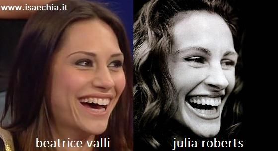 Somiglianza tra Beatrice Valli e Julia Roberts