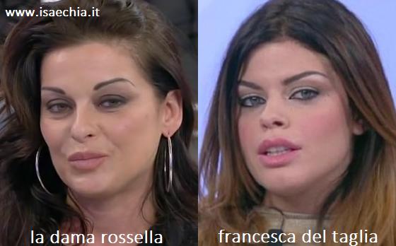 Somiglianza tra la dama Rossella e Francesca Del Taglia