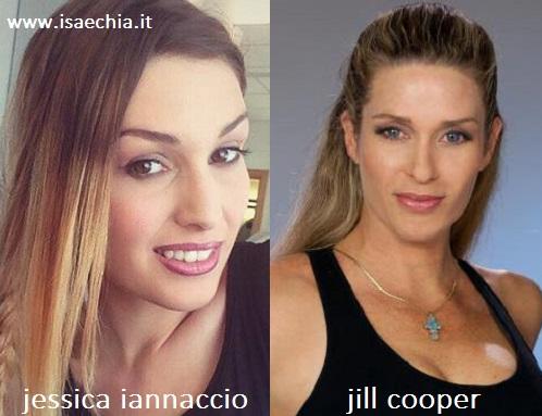 Somiglianza tra Jessica Iannaccio e Jill Cooper