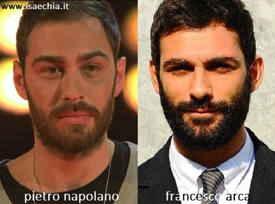 Somiglianza tra Pietro Napolano e Francesco Arca