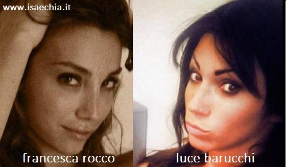 Somiglianza tra Francesca Rocco e Luce Barucchi