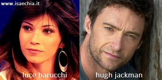Somiglianza tra Luce Barucchi e Hugh Jackman