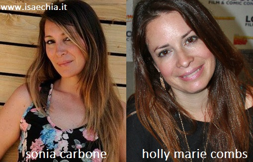 Somiglianza tra Sonia Carbone e Holly Marie Combs