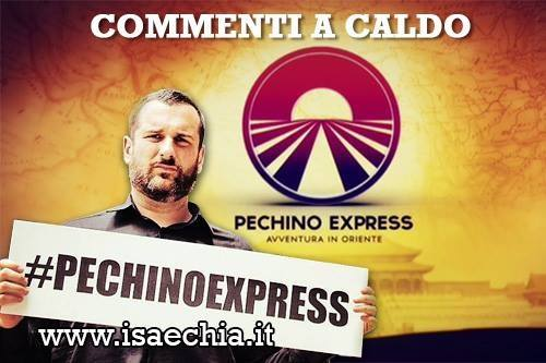'Pechino Express' commenti a caldo