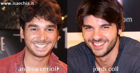 Somiglianza tra Andrea Cerioli e Jordi Coll