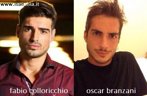 Somiglianza tra Fabio Colloricchio e Oscar Branzani