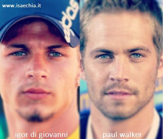 Somiglianza tra Igor di Giovanni e Paul Walker