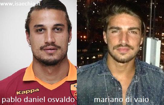 Somiglianza tra Pablo Daniel Osvaldo e Mariano Di Vaio