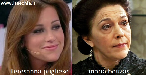 Somiglianza tra Teresanna Pugliese e Maria Bouzas