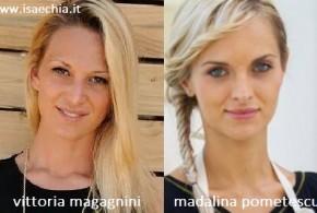 Somiglianza tra Vittoria Magagnini e Madalina Pometescu