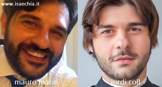 Somiglianza tra Mauro Marin e Jordi Coll