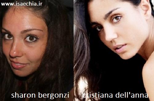 Somiglianza tra Sharon Bergonzi e Cristiana Dell'Anna